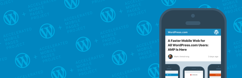 AMP WordPress Plugin by Automattic